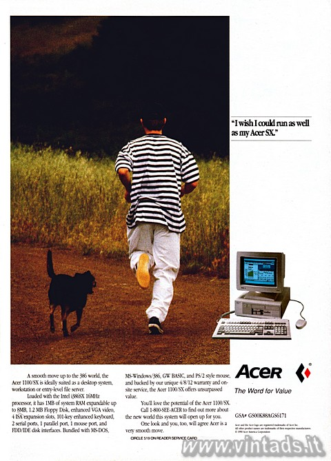 """I wish I could run as well as my Acer SX.""