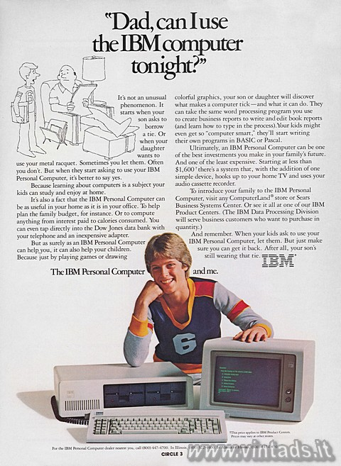 """Dad, can I use the IBM computer tonight?""