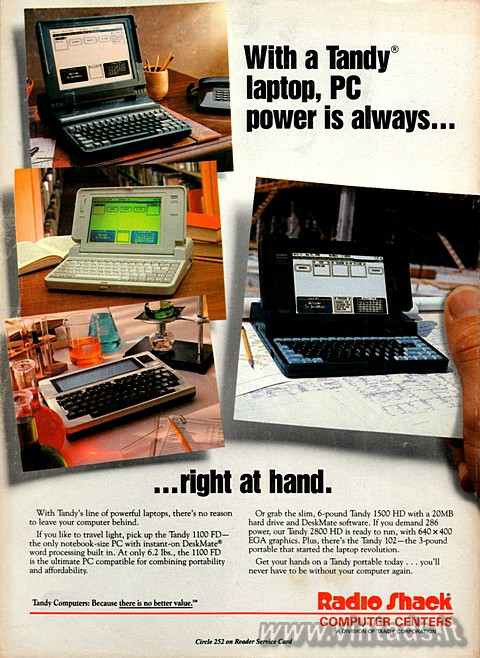 With a Tandy® laptop, PC power is always... right